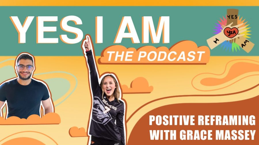 Positive Reframing with Grace Massey   Yes I Am Ep. 5