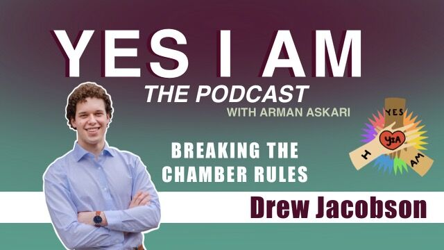 Breaking The Chamber Rules with Drew Jacobson   Yes I Am S2E4